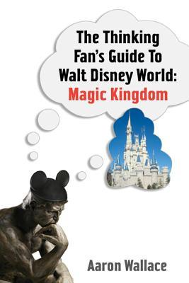 The Thinking Fans Guide to Walt Disney W...