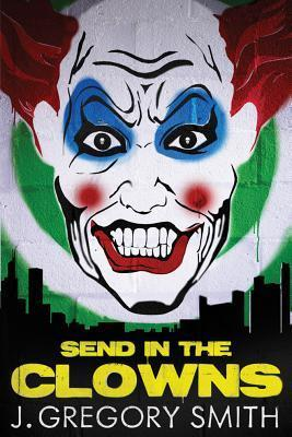 Send in the Clowns (Paul Chang Mystery, #3)