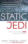 Static Jedi by Eric Samuel Timm