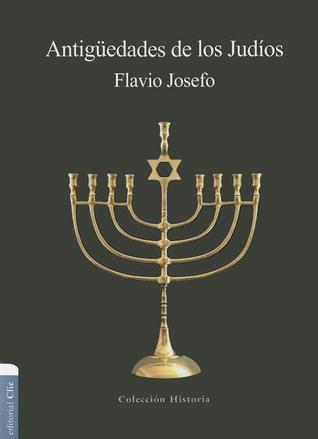 Antigüedades de los Judíos por Flavius Josephus, Flavio Flavio