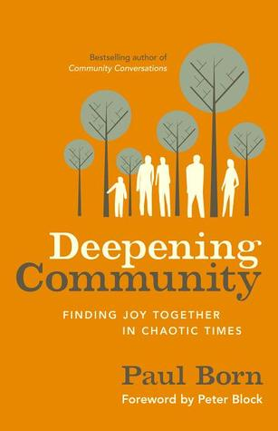 Deepening Community by Paul Born