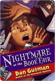 Nightmare at the Book Fair by Dan Gutman