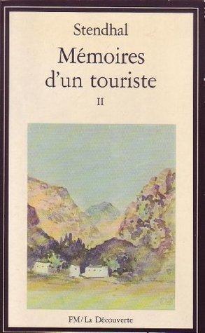 Mémoires d'un touriste II