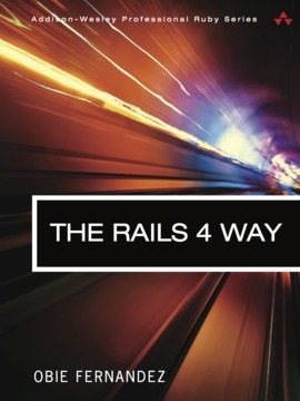 The Rails 4 Way by Obie Fernandez