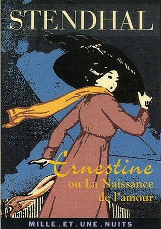 Ernestine Ou La Naissance De L'amour