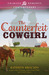 The Counterfeit Cowgirl by Kathryn Brocato