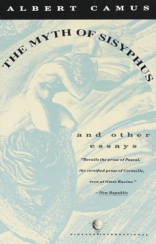 the myth of sisyphus and other essays by albert camus 11987