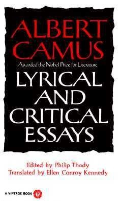 lyrical and critical essays by albert camus 15683