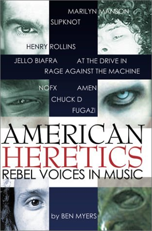 American Heretics: Rebel Voices in Music