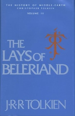 The Lays of Beleriand(The History of Middle-Earth 3)