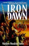 Iron Dawn (Heart of Bronze, #1)
