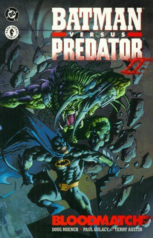 Batman Versus Predator II by Doug Moench