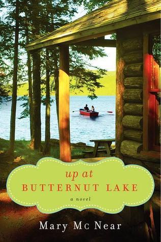 Up at Butternut Lake (The Butternut Lake Series, #1)