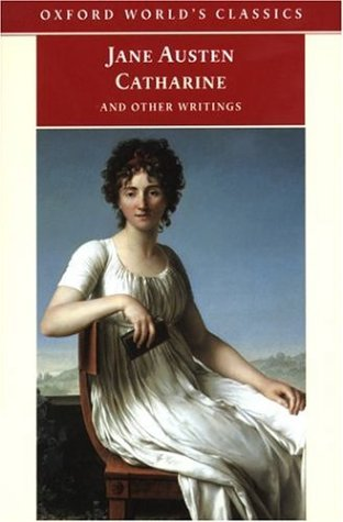 Catharine and Other Writings by Jane Austen