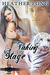 Taking the Stage (Soulgirls, #2)