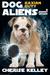 Kaxian Duty (Dog Aliens)