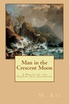 Man in the Crescent Moon (A Pirates of the Narrow Seas Adventure)