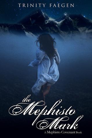 Ebook The Mephisto Mark by Trinity Faegen TXT!