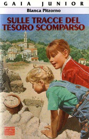 Sulle tracce del tesoro scomparso by Bianca Pitzorno