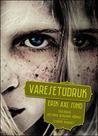 Varesetüdruk by Erik Axl Sund