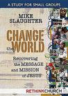 Change the World: Living Our Faith Through Study and Service