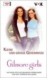 Gilmore Girls 06. Kleine Und Große Geheimnisse