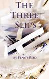 The Three Slips (The Shorties)