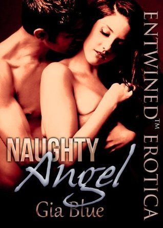 Naughty Angel (Angel, #1)