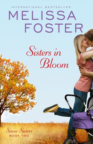 Sisters In Bloom (Snow Sisters, #2; Love in Bloom, #2)