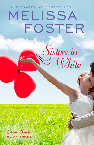 Sisters in White (Snow Sisters, #3; Love in Bloom, #3)