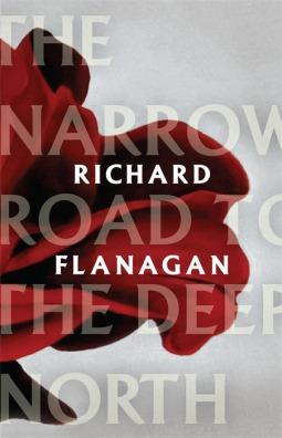 The Narrow Road to the Deep North by Richard Flanagan