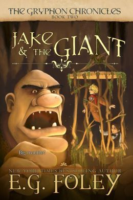 Jake & The Giant (The Gryphon Chronicles, #2)