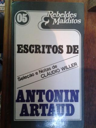 Os escritos de Antonin Artaud