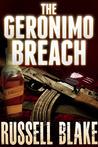 The Geronimo Breach