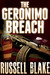 The Geronimo Breach by Russell Blake