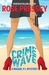 Crime Wave by Rose Pressey