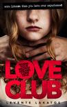 LoveClub (Dr. Lengyel, #1)