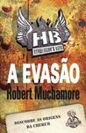 A Evasão by Robert Muchamore