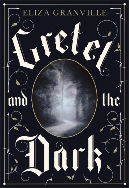 Gretel and the Dark cover