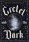 Gretel and the Dark
