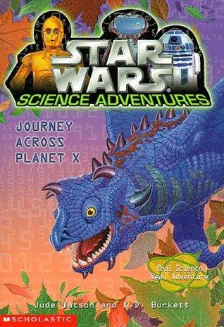 Journey Across Planet X (Star Wars: Science Adventures, #2)