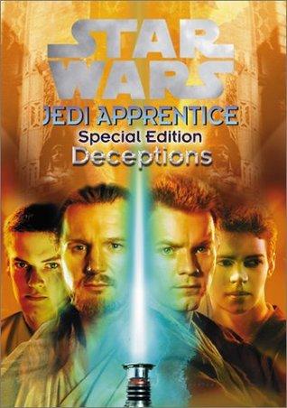 Deceptions (Star Wars: Jedi Apprentice, #19; Special Edition #1)