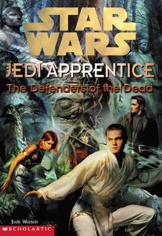 The Defenders of the Dead(Star Wars: Jedi Apprentice 5)