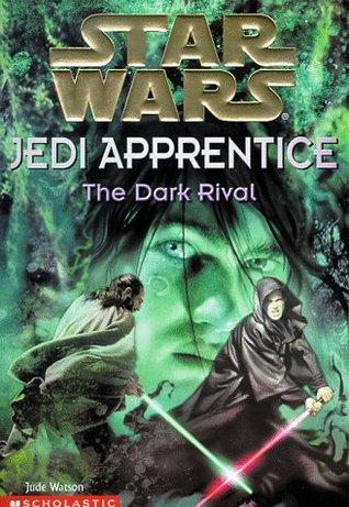 The Dark Rival (Star Wars: Jedi Apprentice, #2)