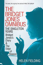 The Bridget Jones Omnibus The Singleton Years