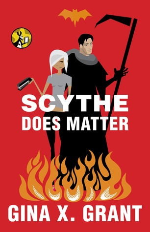Scythe Does Matter (The Reluctant Reaper, #2)