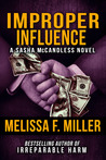 Improper Influence (Sasha McCandless, #5)