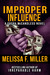 Improper Influence (Sasha M...