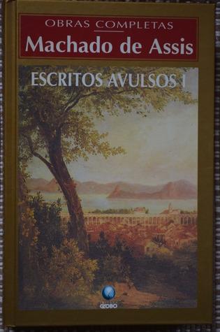 Escritos Avulsos - Volume I