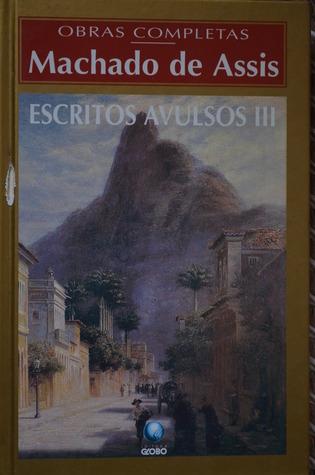 Escritos Avulsos- Volume III